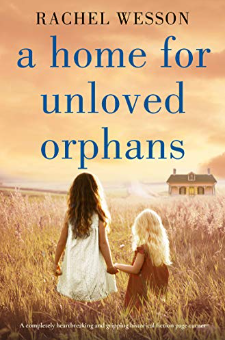 A Home for Unloved Orphans