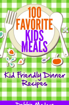 100 Favorite Kids Meals