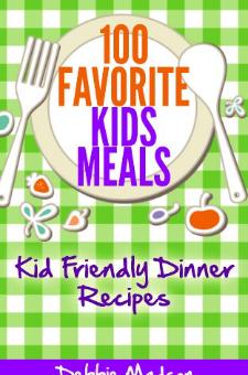100 Favorite Kids Meals