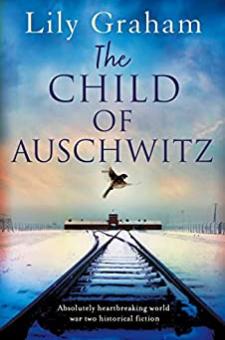 The Child of Auschwitz