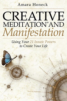 Creative Meditation and Manifestation