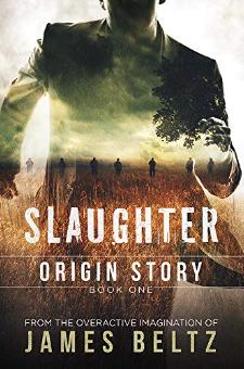 Slaughter: Origin Story