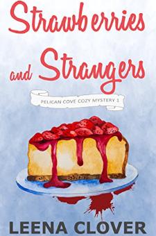 Strawberries and Strangers