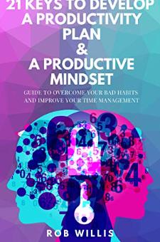 21 Keys To Develop A Productivity Plan