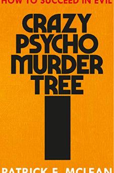 Crazy Psycho Murder Tree