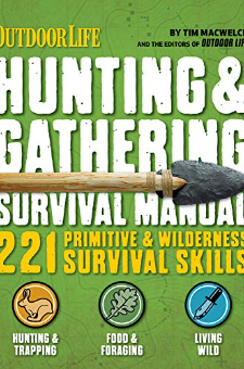 Hunting & Gathering Survival Manual