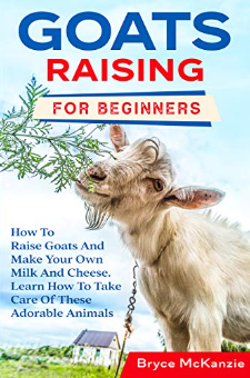 Goats Raising For Beginners