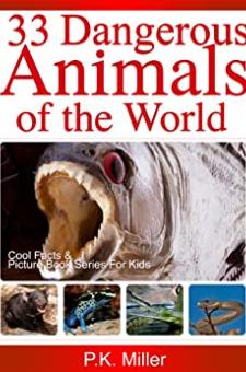 33 Dangerous Animals of the World
