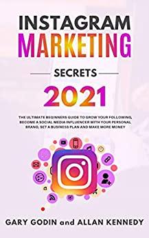 Instagram Marketing Secrets 2021