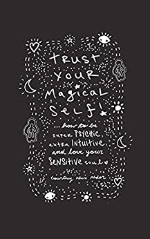 Trust Your Magical Self