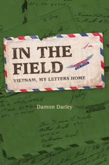 In The Field Vietnam and My Letters Home