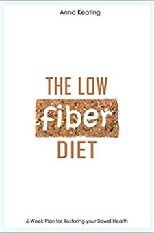 The Low Fiber Diet