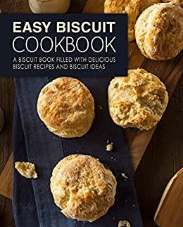 Easy Biscuit Cookbook