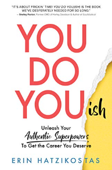 You Do You(ish): Unleash Your Authentic Superpowers