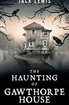 The Haunting of Gawthorpe House