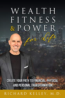 Wealth, Fitness & Power For Life