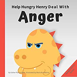 Help Hungry Henry Deal with Anger