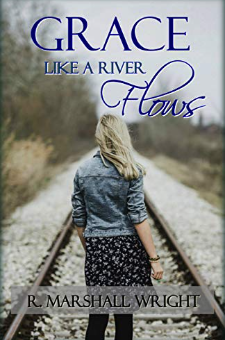 Grace Like a River Flows