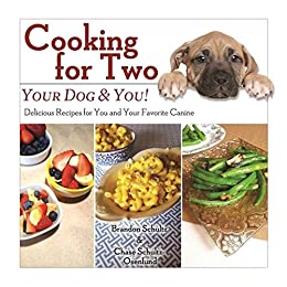 Cooking for Two: Your Dog & You!