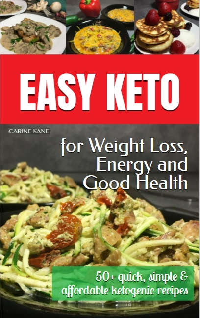 Easy Keto for Weight Loss, Energy and Good Health