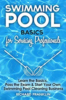 Swimming Pool Basics For Servicing Professionals