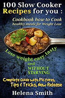 100 Slow Cooker Recipes for you
