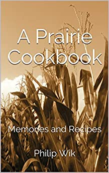 A Prairie Cookbook