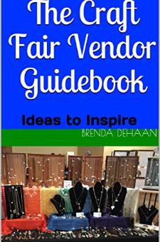 The Craft Fair Vendor Guidebook