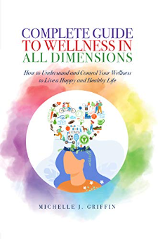 Complete Guide to Wellness in All Dimensions
