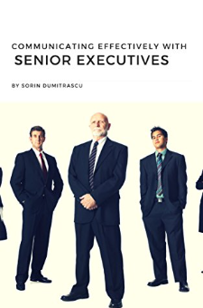 Communicating Effectively with Senior Executives