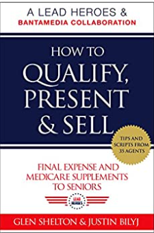 How to Qualify, Present & Sell
