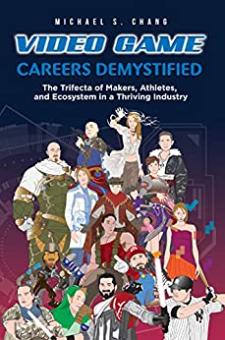 Video Game Careers Demystified
