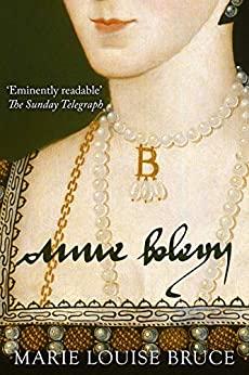 Anne Boleyn by Marie Louise Bruce