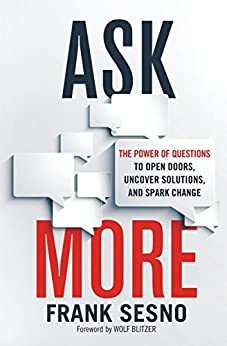 Ask More by Frank Sesno