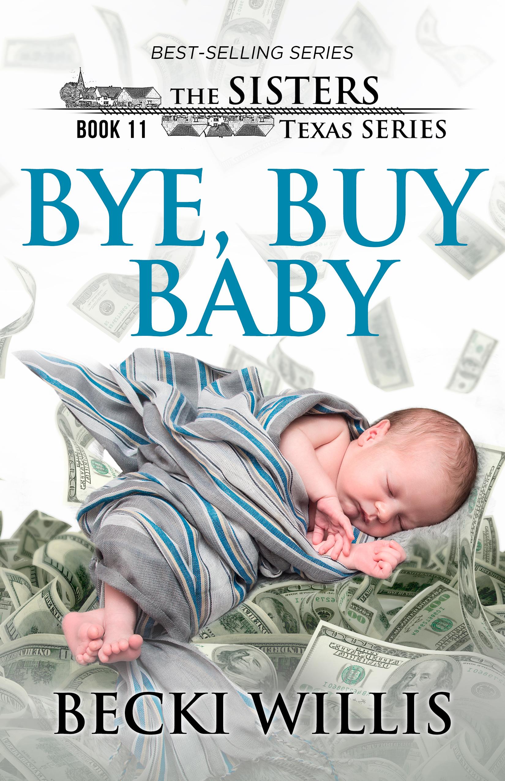 Bye, Buy Baby