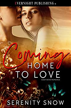 Coming Home to Love by Serenity Snow