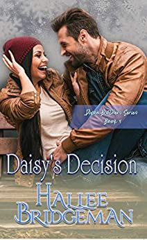 Daisy's Decision by Hallee Bridgeman