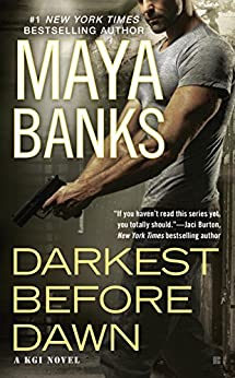 Darkest Before Dawn by Maya Banks