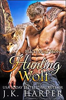 Hunting Wolf by J.K. Harper