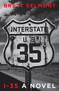 I-35 by Brett Selmont