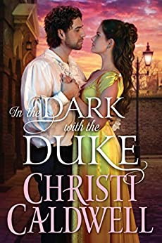 In the Dark with the Duke by Christi Caldwell