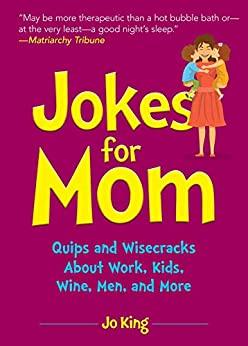 Jokes for Mom by Jo King