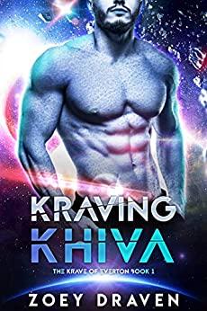 Kraving Khiva by Zoey Draven