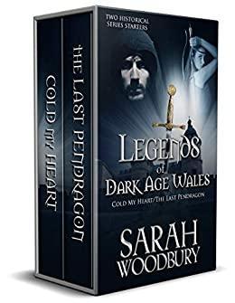 Legends of Dark Age Wales by Sarah Woodbury