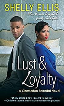 Lust & Loyalty by Shelly Ellis