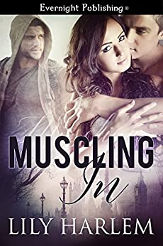 Muscling In by Lily Harlem