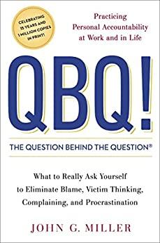 QBQ! by John G. Miller