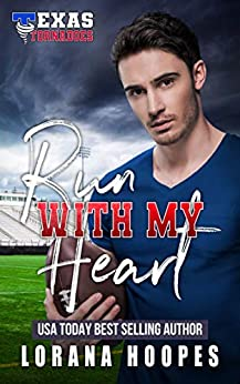 Run with My Heart by Lorana Hoopes