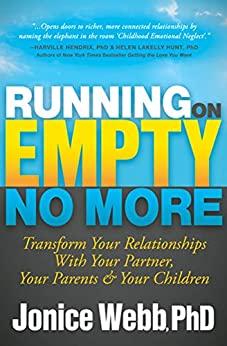 Running on Empty No More by Jonice Webb