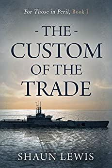 The Custom of the Trade by Shaun Lewis